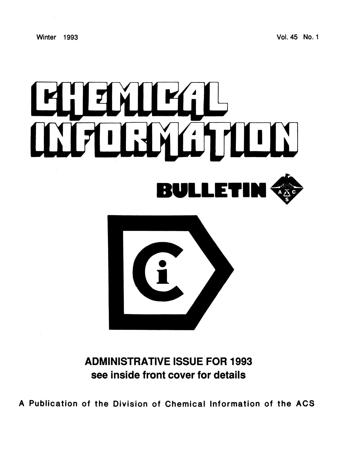 Chemical Information Bulletin, Volume 45, Number 1, Winter 1993                                                                                                      Front Cover
