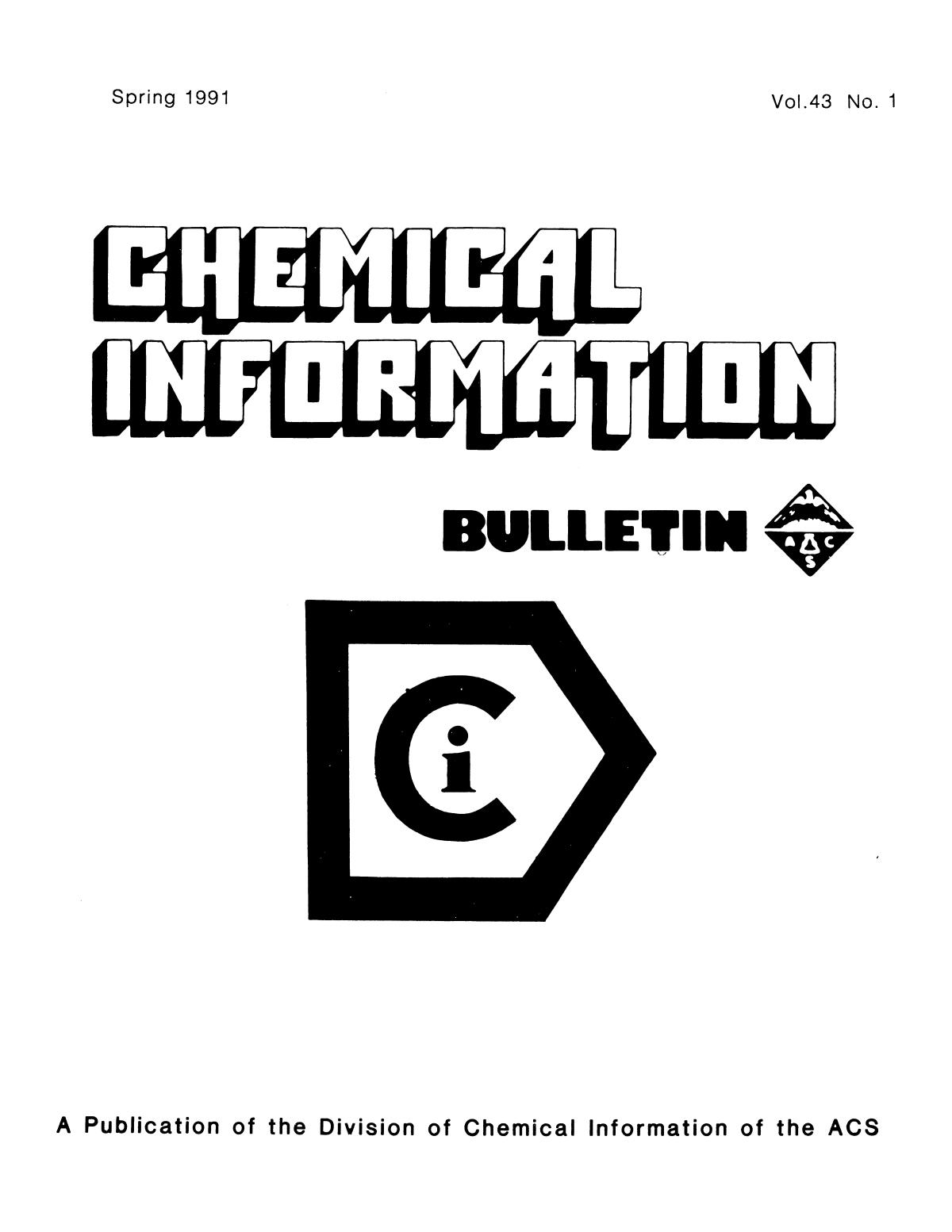 Chemical Information Bulletin, Volume 43, Number 1, Spring 1991                                                                                                      Front Cover