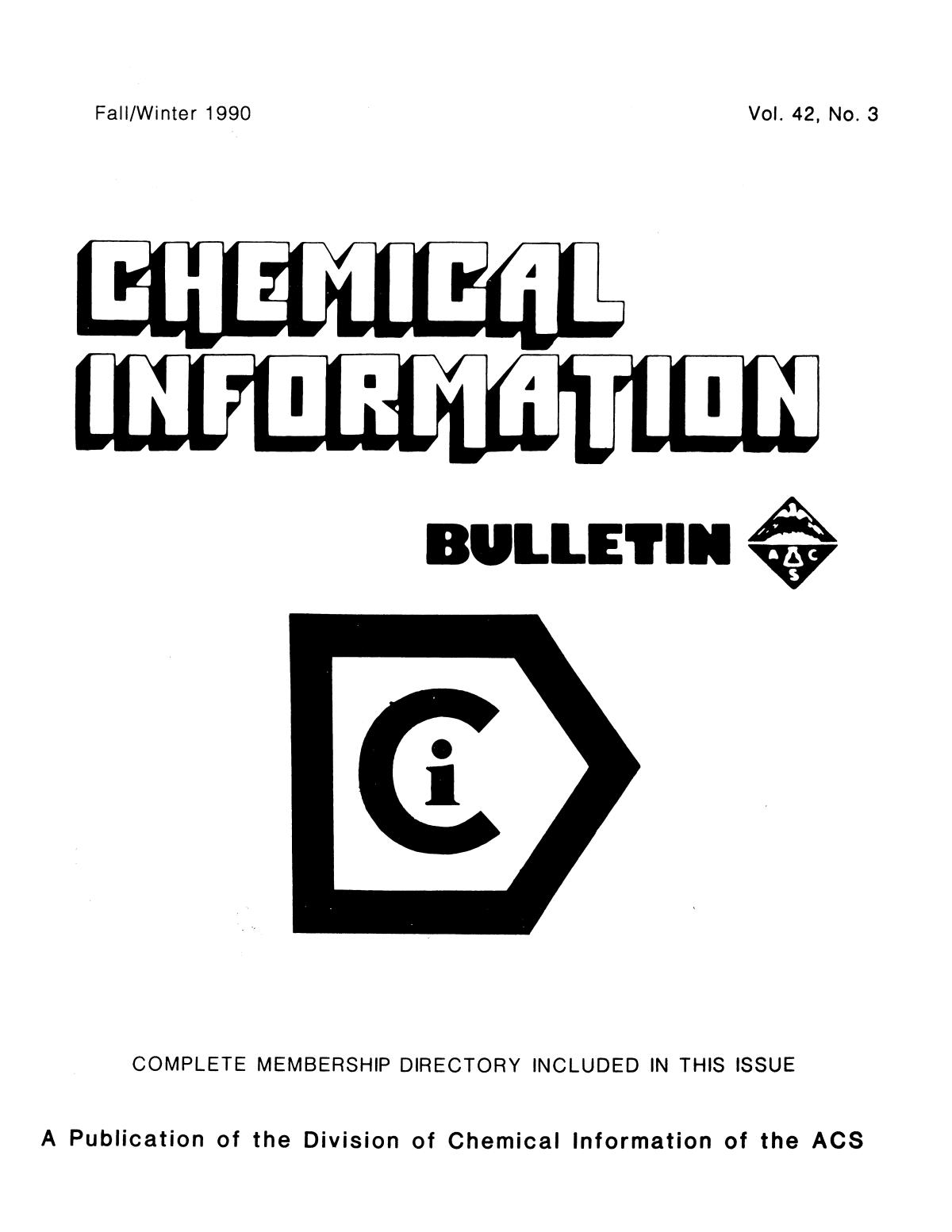 Chemical Information Bulletin, Volume 42, Number 3, Fall/Winter 1990                                                                                                      Front Cover