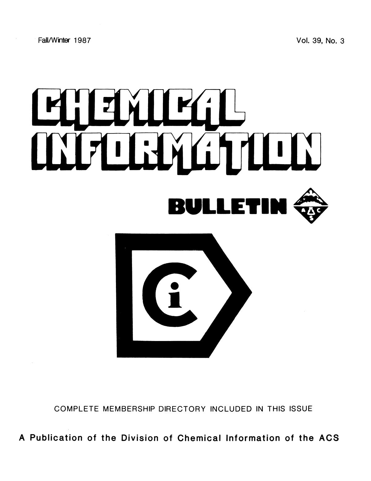 Chemical Information Bulletin, Volume 39, Number 3, Fall/Winter 1987                                                                                                      Front Cover