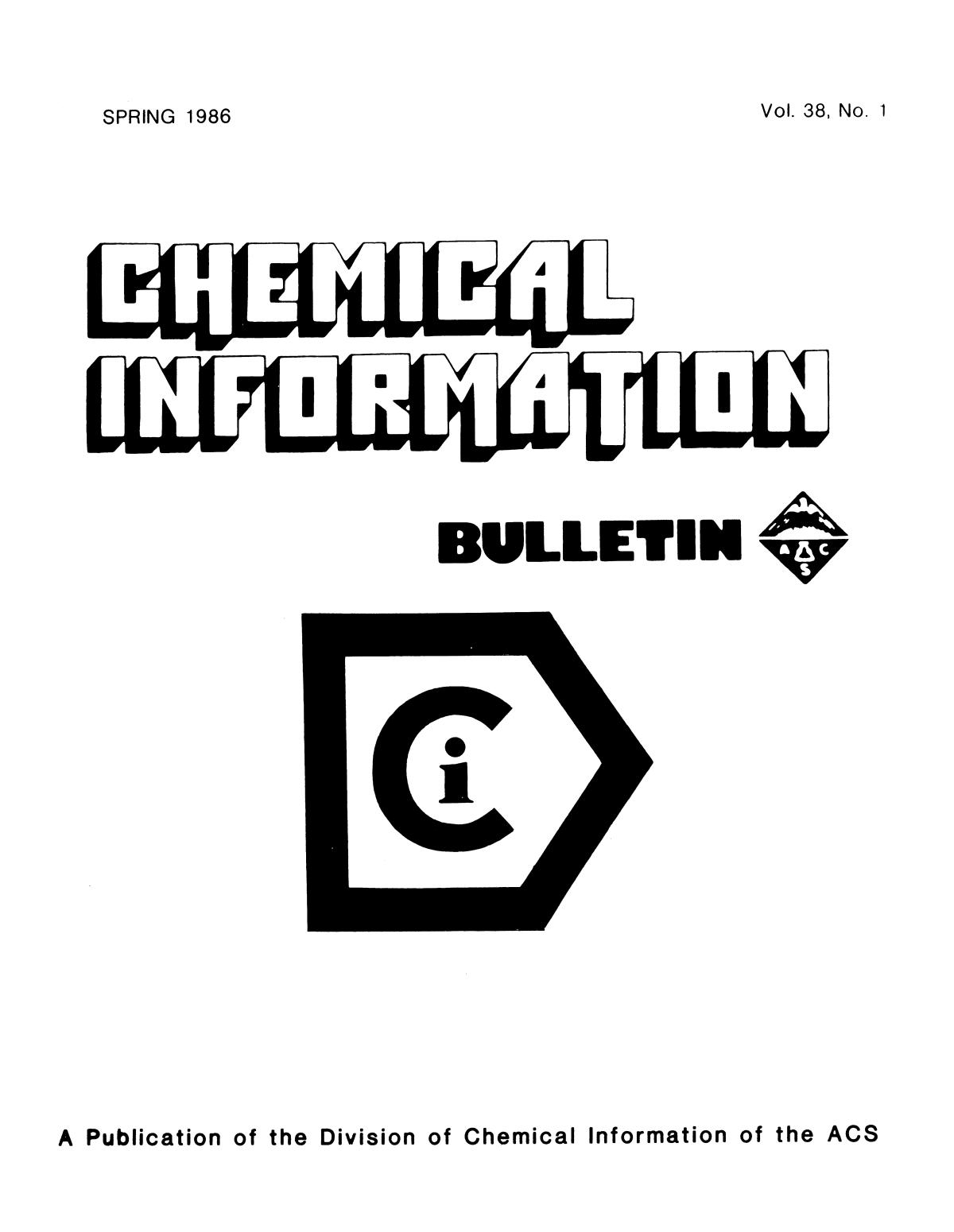Chemical Information Bulletin, Volume 38, Number 1, Spring 1986                                                                                                      Front Cover