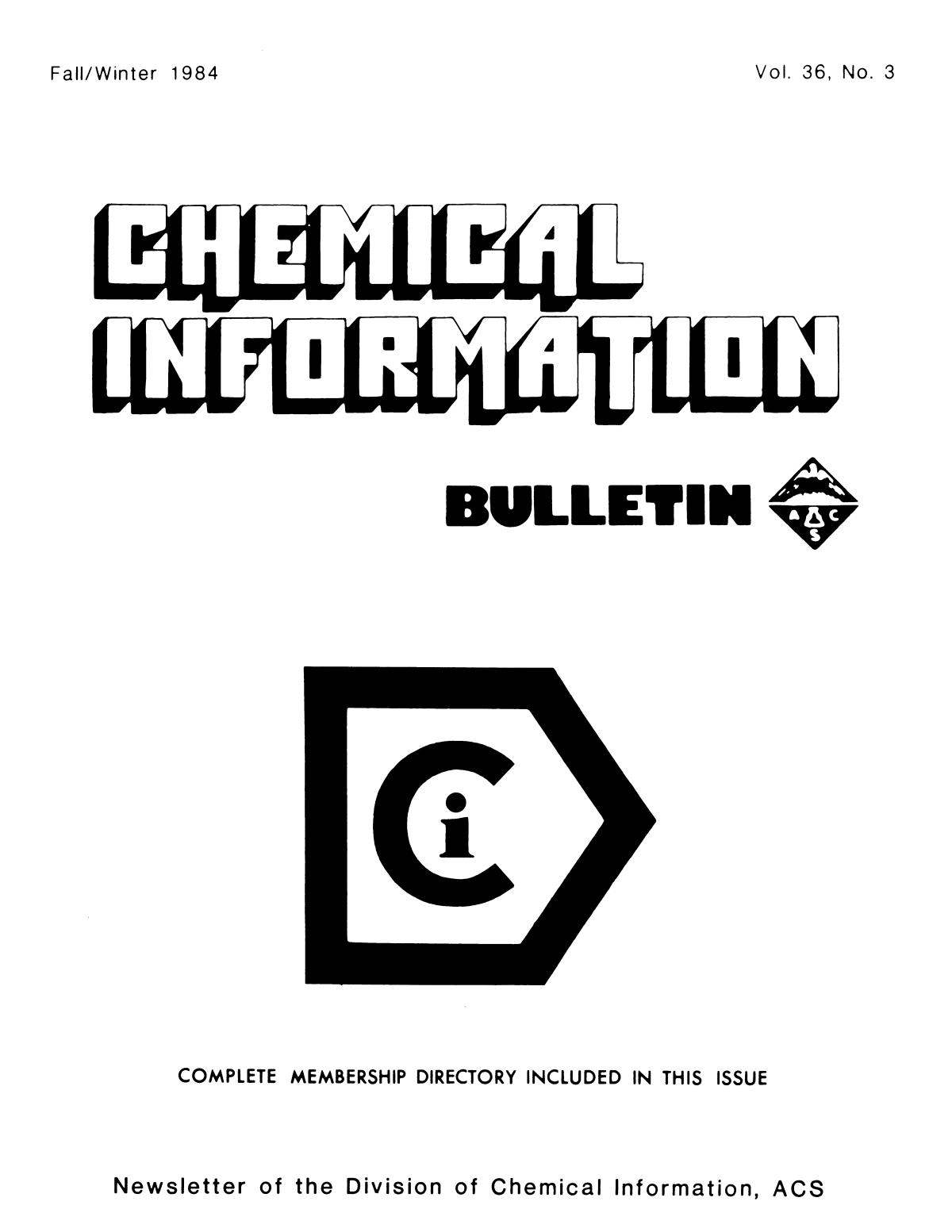 Chemical Information Bulletin, Volume 36, Number 3, Fall/Winter 1984                                                                                                      Front Cover