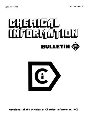 Primary view of object titled 'Chemical Information Bulletin, Volume 36, Number 2, Summer 1984'.