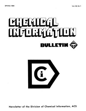 Primary view of object titled 'Chemical Information Bulletin, Volume 36, Number 1, Spring 1984'.