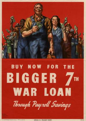 Primary view of object titled 'Buy now for the bigger 7th War Loan through payroll savings.'.