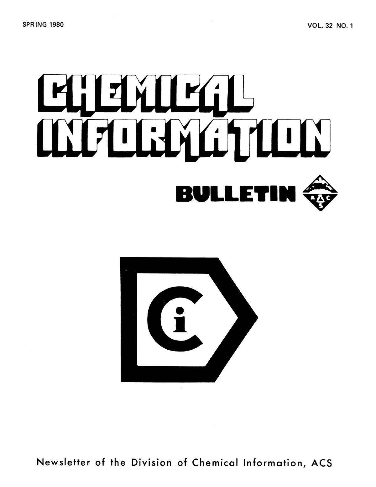 Chemical Information Bulletin, Volume 32, Number 1, Spring 1980                                                                                                      Front Cover