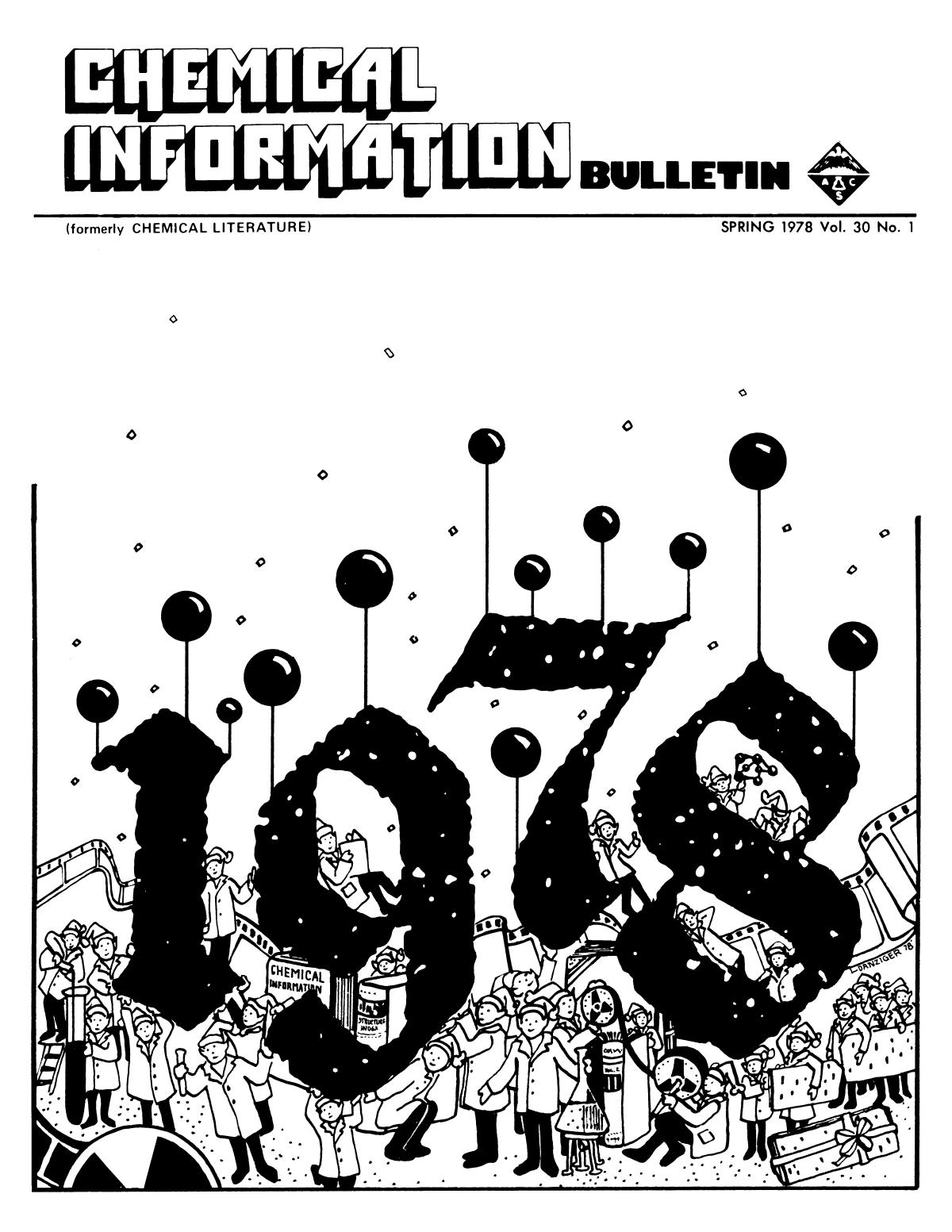 Chemical Information Bulletin, Volume 30, Number 1, Spring 1978                                                                                                      Front Cover