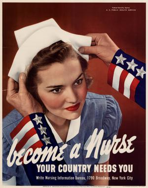 Primary view of object titled 'Become a nurse : your country needs you.'.