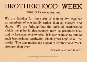 Primary view of object titled 'Brotherhood Week, February 19th to 28th, 1943.'.