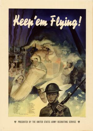 Primary view of object titled 'Keep 'em flying! : presented by the United States Army Recruiting Service.'.