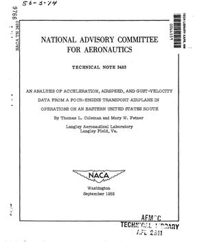 Primary view of object titled 'An analysis of acceleration, airspeed, and gust-velocity data from a four-engine transport airplane in operations on an eastern United States route'.