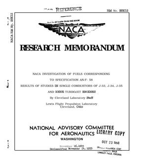 Primary view of object titled 'NACA investigation of fuels corresponding to specification AN-F-58 : results of studies in single combustors of J-33, J-34, J-35, and NENE turbojet engines'.