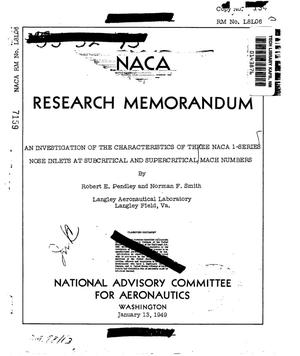 Primary view of object titled 'An investigation of the characteristics of three NACA 1-series nose inlets at subcritical and supercritical Mach numbers'.