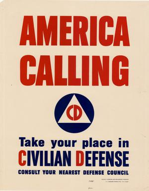 Primary view of object titled 'America calling : take your place in civilian defense.'.