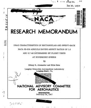 Primary view of object titled 'Drag characteristics of rectangular and swept-back NACA 65-009 airfoils having aspect ratios of 1.5 and 2.7 as determined by flight tests at supersonic speeds'.