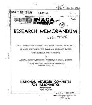 Primary view of object titled 'Preliminary wind-tunnel investigation of the effect of area suction on the laminar boundary layer over an NACA 64A010 airfoil'.