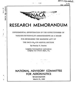 Primary view of object titled 'Experimental investigation of the effectiveness of various suction-slot arrangements as a means for increasing the maximum lift of the NACA 65(sub 3)-018 airfoil section'.