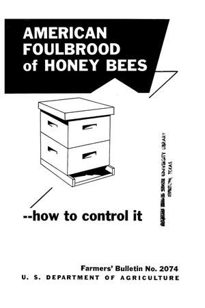 American foulbrood of honey bees : how to control it.