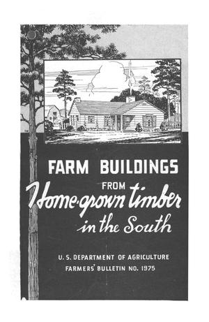 Primary view of object titled 'Farm buildings from home-grown timber in the South.'.