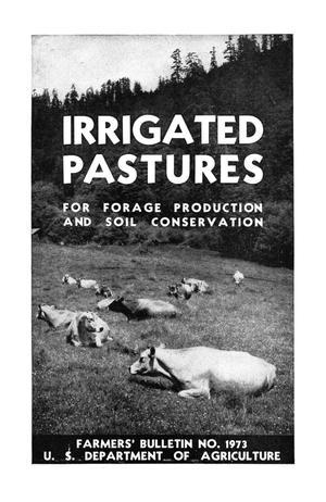 Primary view of object titled 'Irrigated pastures for forage production and soil conservation.'.
