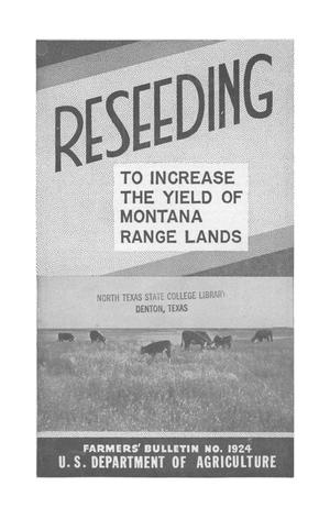 Primary view of object titled 'Reseeding to increase the yield of Montana range lands.'.