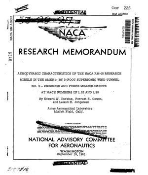 Primary view of object titled 'Aerodynamic characteristics of the NACA RM-10 research missile in the Ames 1- by 3-foot supersonic wind tunnel no. 2: Pressure and force measurements at Mach numbers of 1.52 and 1.98'.