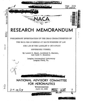 Primary view of object titled 'Preliminary investigation of the drag characteristics of the NACA RM-10 missile at Mach numbers of 1.40 and 1.59 in the Langley 4- by 4-foot tunnel'.