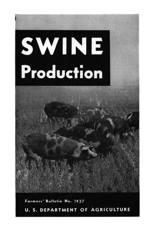Primary view of object titled 'Swine production.'.