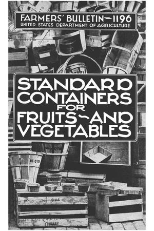 Standard containers for fruits and vegetables.