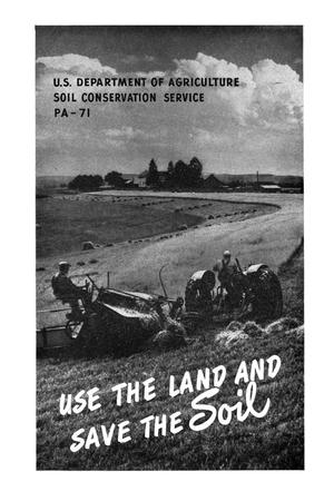 Primary view of object titled 'Use the land and save the soil.'.