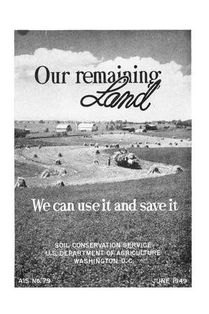 Our remaining land : we can use it and save it.