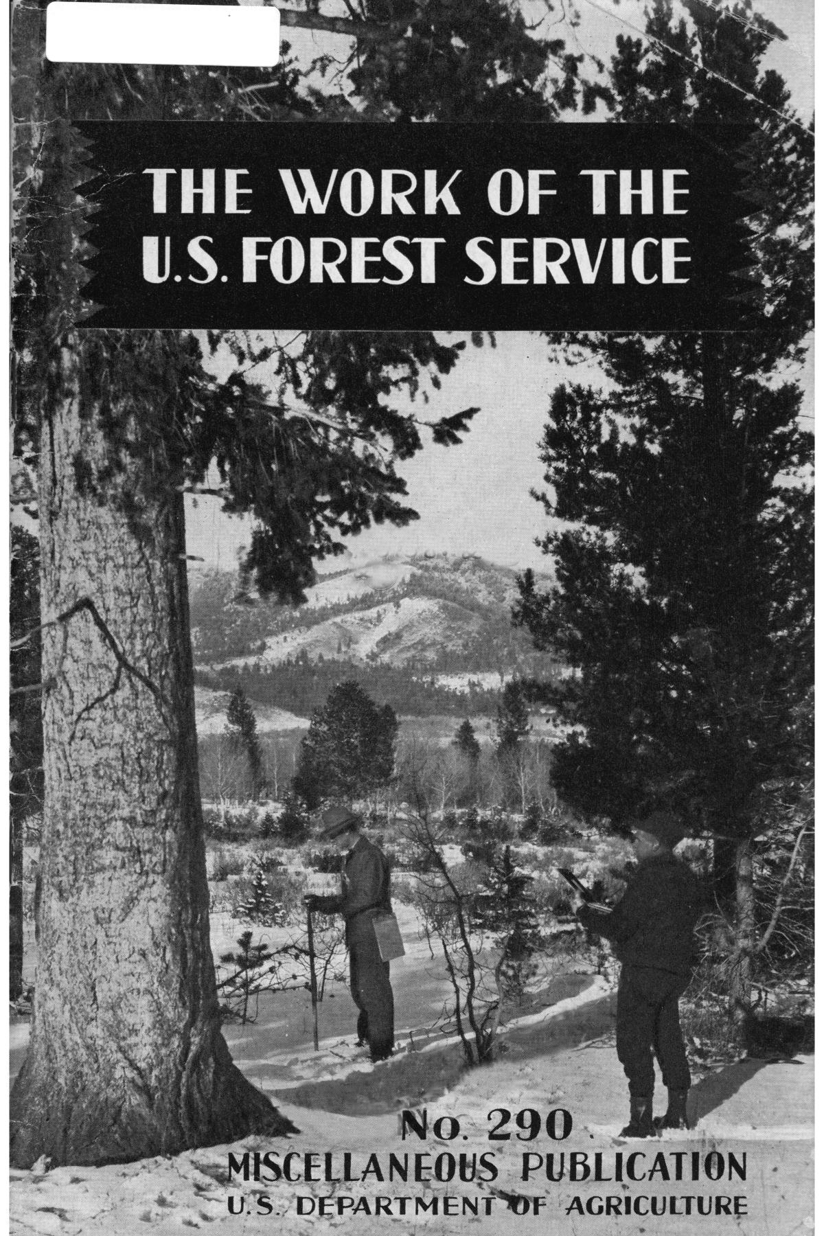 Work of the United States Forest Service.                                                                                                      Front Cover