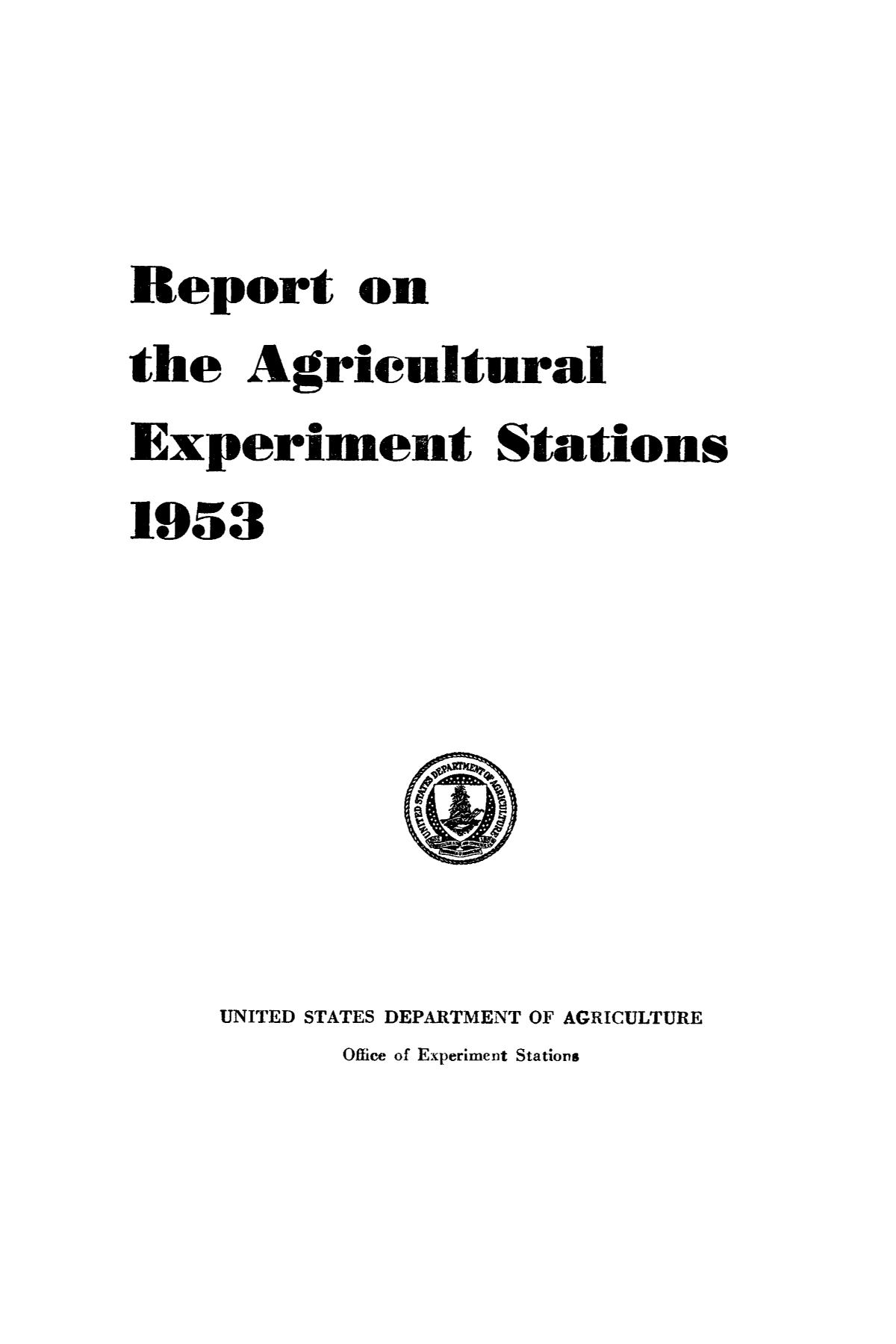 Report on the Agricultural Experiment Stations, 1953                                                                                                      Front Cover