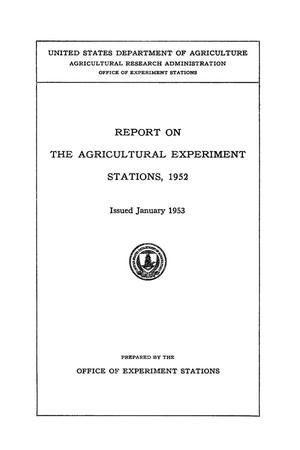 Primary view of object titled 'Report on the Agricultural Experiment Stations, 1952'.