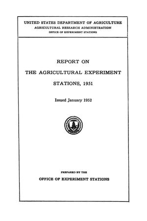 Primary view of object titled 'Report on the Agricultural Experiment Stations, 1951'.