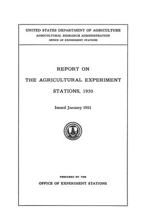 Primary view of object titled 'Report on the Agricultural Experiment Stations, 1950'.
