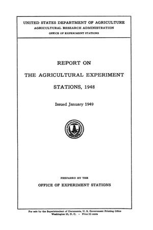 Primary view of object titled 'Report on the Agricultural Experiment Stations, 1948'.