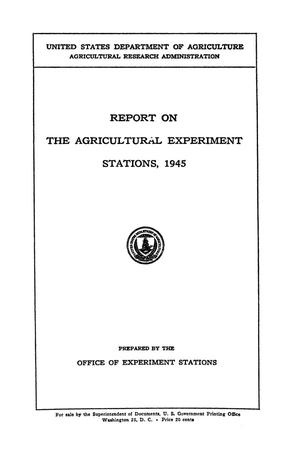 Primary view of object titled 'Report on the Agricultural Experiment Stations, 1945'.