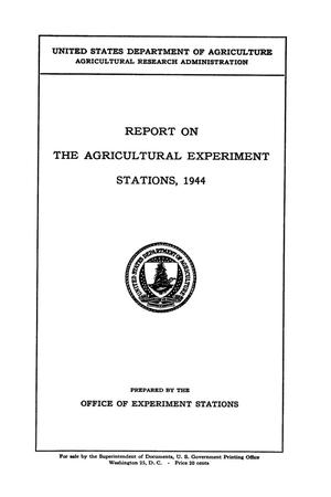 Primary view of object titled 'Report on the Agricultural Experiment Stations, 1944'.