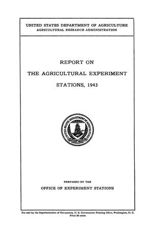 Report on the Agricultural Experiment Stations, 1943