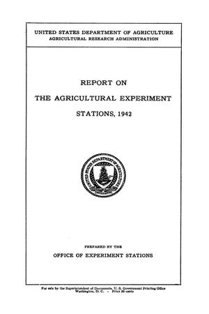 Primary view of object titled 'Report on the Agricultural Experiment Stations, 1942'.