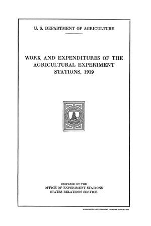Primary view of Work and Expenditures of the Agricultural Experiment Stations, 1919