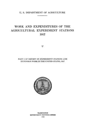 Work and Expenditures of the Agricultural Experiment Stations, 1917