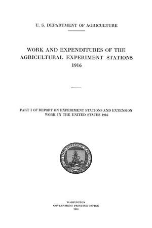 Work and Expenditures of the Agricultural Experiment Stations, 1916