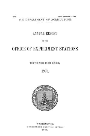 Annual Report of the Office of Experiment Stations, June 30, 1907