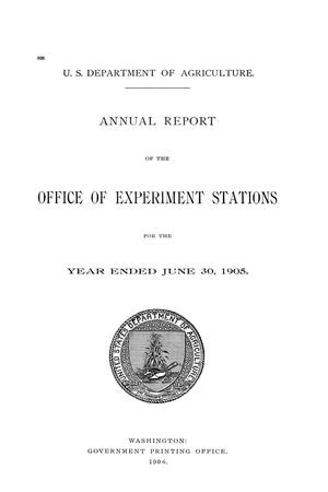 Annual Report of the Office of Experiment Stations, June 30, 1905