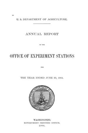 Primary view of object titled 'Annual Report of the Office of Experiment Stations, June 30, 1903'.
