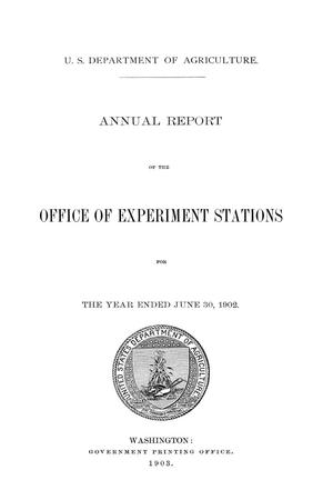 Primary view of object titled 'Annual Report of the Office of Experiment Stations, June 30, 1902'.