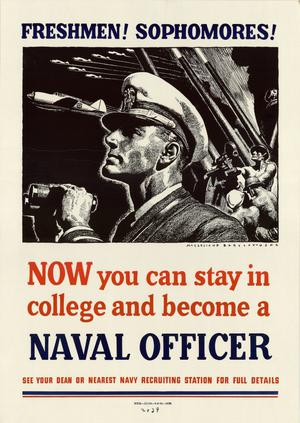 Primary view of object titled 'Freshmen! Sophomores! : now you can stay in college and become a naval officer.'.