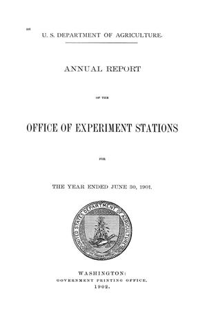 Primary view of object titled 'Annual Report of the Office of Experiment Stations, June 30, 1901'.